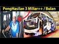 3 Miliar Perbulan Sejarah Kisah Sukses BUS Haryanto