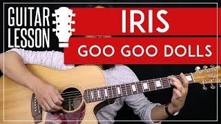 Iris Guitar Tutorial - Goo Goo Dolls Guitar Lesson 🎸 |Standard + Alternate Tuning + Guitar Cover|