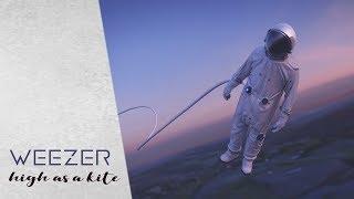 WEEZER - High As A Kite   lyrics  