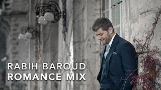 تحميل اغاني Rabih Baroud - Romance Mix   ربيع بارود - ميكس رومانسي MP3