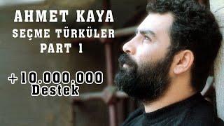 Ahmet Kaya - Seçme Türküler Part 1