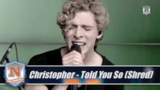 Christopher - Told You So (shred) af Natholdet