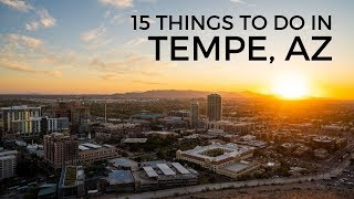 15 Things To Do In Tempe, Arizona