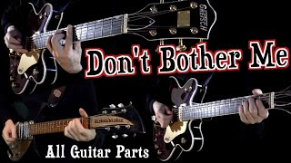 Don't Bother Me   Lead and Rhythm Guitars Isolated Together