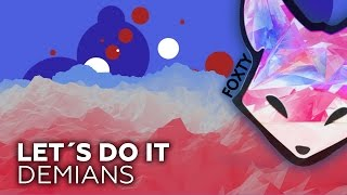 [French House] Demians - Let´s Do It *Free Download*