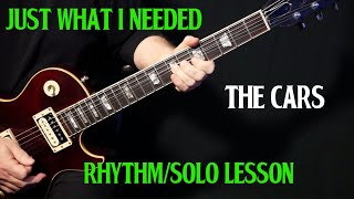 """how to play """"Just What I Needed"""" on guitar by The Cars 