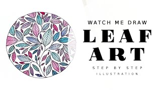 WATCH ME DRAW - WATERCOLOR LEAVES - ART AND ILLUSTRATION - LEAF DESIGN - DRAWING AND PAINTING LEAVES