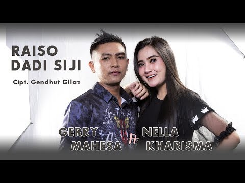 , title : 'Nella Kharisma & Gerry Mahesa - Raiso Dadi Siji  [Official]'