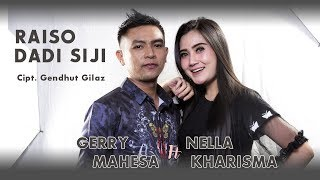 Nella Kharisma & Gerry Mahesa - Raiso Dadi Siji  [Official]