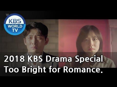 Too Bright for Romance | 너무 한낮의 연애 [2018 KBS Drama Special/ENG/2018.11.09]