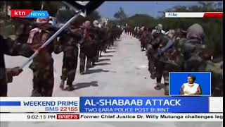Alshabab militants raid and burn down two Ijara police posts in Garissa County
