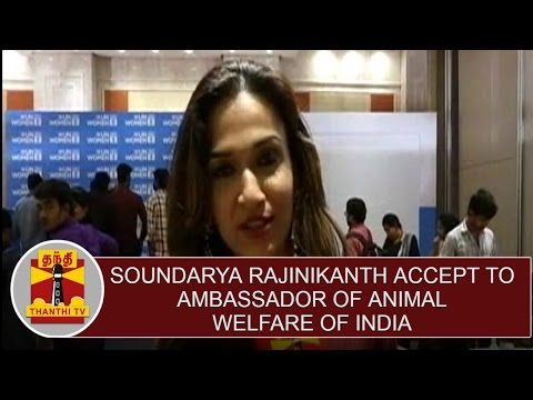 Soundarya-Rajinikanth-Accept-To-Become-The-Ambassador-Of-Animal-Welfare-Board-Of-India