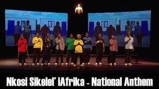National Anthem South Africa - Nkosi Sikelel' iAfrika - Khayelitsha United Mambazo Choir