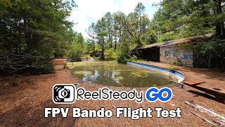 FPV Bando Flight Test: GoPro Hero8 Black + Reelsteady GO Stabilization