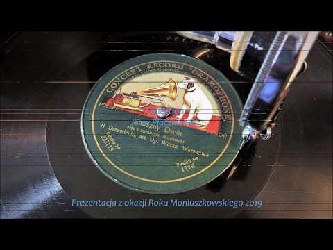"""Stanisław Moniuszko - Henryk Drzewiecki: """"Straszny dwór"""", 1908 (73 rpm)"""