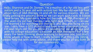 Ask Dr. Doreen: How to become an ABA therapist