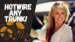 Hotwire Any Trunk| Open Trunk Without Key| Easy, Fast, Only One Item Needed!o