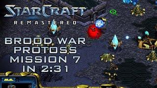 StarCraft Remastered Broodwar Protoss Mission 7: The Insurgent (Speedrun / Walkthrough)