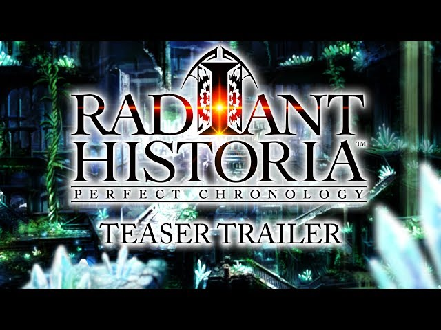 Radiant Historia: Perfect Chronology Trailer