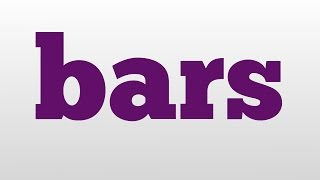 bars meaning and pronunciation