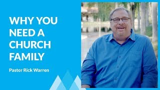 Why You Need A Church Family with Rick Warren