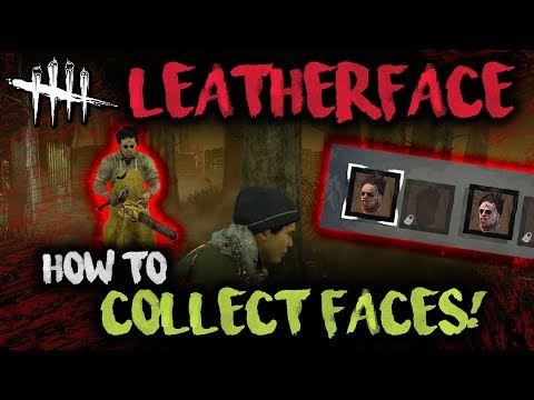 HOW TO COLLLECT FACES! [LeatherFace] Dead by Daylight with HybridPanda