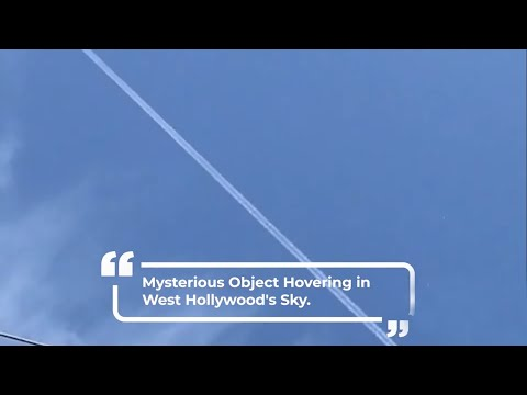Mysterious object hovers over West Hollywood's sky