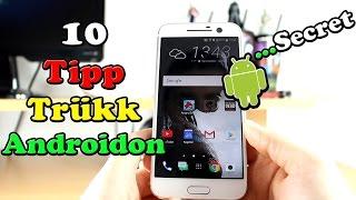 10 Trükk, Rejtett Dolog Androidon Amit Nem Ismersz!!! #Android Tippek#