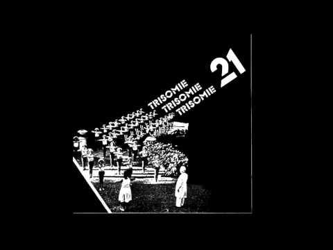 Trisomie 21 - There Is Something Strange Tonight
