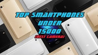 Top Smartphones Under 15000  2017 Updated
