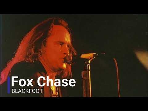 Blackfoot - Fox Chase | American Southern rock music