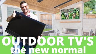 Outdoor TV Ideas (The New Normal)