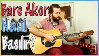 Gitar Dersleri 8 - Bare Akorlar Nasıl Basılır? Fa Majör
