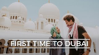Our First Time to DUBAI!