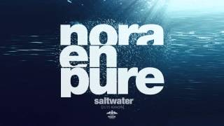 Nora En Pure   Saltwater 2015 Rework
