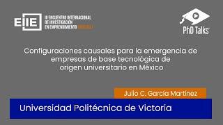 Configuraciones causales para la emergencia de empresas de base tecnológica de origen universitario en México
