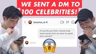 WE SENT A DM TO 100 CELEBRITIES ON INSTAGRAM *THEY REPLIED OMG*