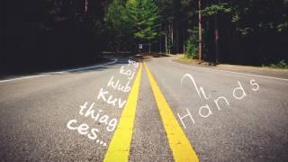 Yog Koj hlub Kuv tiag ces... - Hands[Official Audio]
