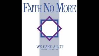 Faith No More - We Care A Lot (2016 Mix) - (Official Audio)