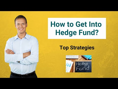 How to Get Into Hedge Fund | Top Strategies to get a Hedge Fund ...