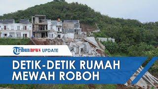 Viral Video Detik-detik Rumah Mewah Rp1,7 Miliar Roboh Terbawa Longsor, Letaknya di Perumahan Elit