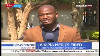 61 doctors fired in Laikipia County