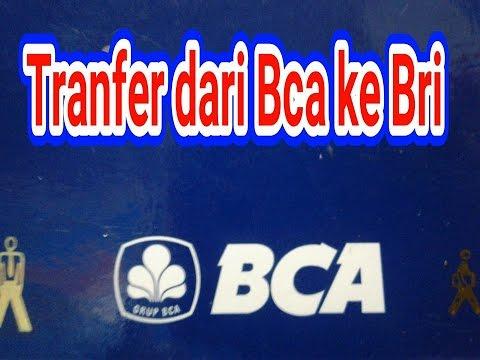 TRANFER BCA KE BRI