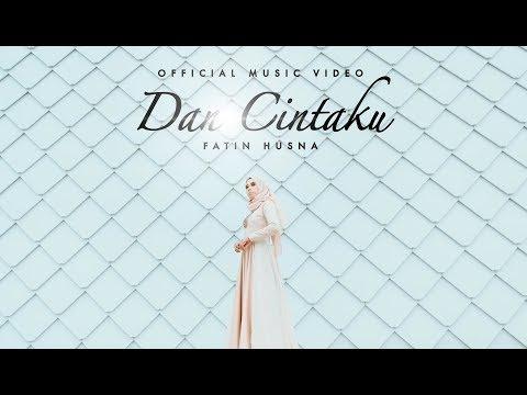 Fatin Husna - Dan Cintaku (Official Music Video with lyric)