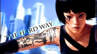 Mirror's Edge - The Hard Way (Fort Minor)