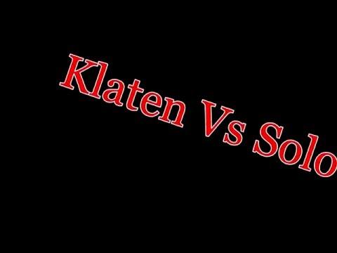 Video klaten vs solo