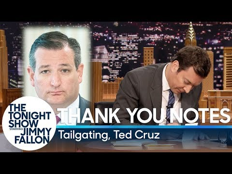 Thank You Notes: Tailgating, Ted Cruz