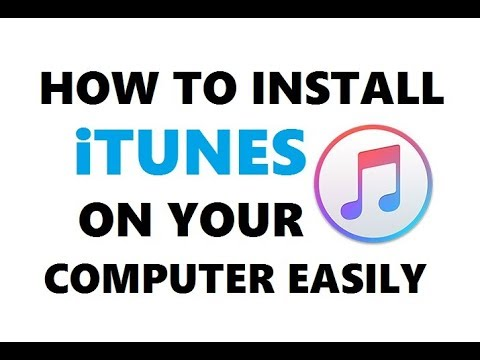 How to Easily Install itunes on your Computer | itunes Latest Version 2019