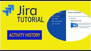 Jira Tutorial  -  How to View Ticket History ? [2019]