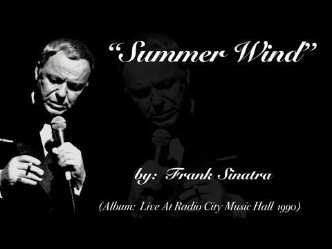 Summer Wind (w/lyrics)  ~  Mr. Frank Sinatra
